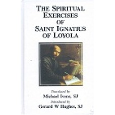 The Spiritual Excercises of Saint Ignatius of Loyola