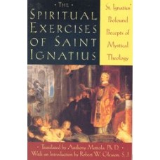 The Spiritual Excercises of Saint Ignatius