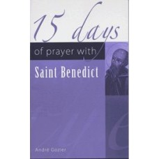 15 Days of Prayer With Saint Benedict