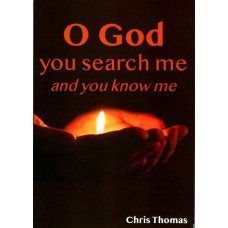O God You Search Me and You Know Me