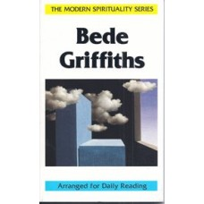 Bede Griffiths- Arranged for Daily Reading