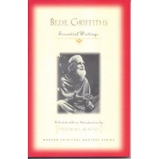 Bede Griffiths Essential Writings