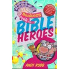 Bonkers book on Bible Heroes