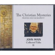 Christian Mysteries - Collected Talks II - Prayer and Sacrament