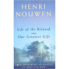 Life of the Beloved/Our Greatest Gift