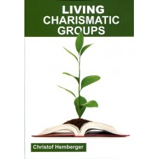 Living Charismatic Prayer Groups