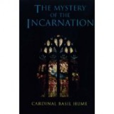 Mystery of the Incarnation; The