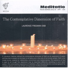 Contemplative Dimension of Faith Meditatio Talks Series