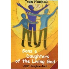 Sons & Daughters of the Living God - Team Handbook