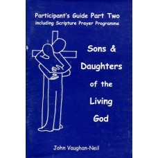 Sons & Daughters of the Living God - Participant's Guide Part Two