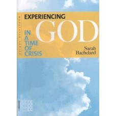 Experiencing God In a Time of Crisis