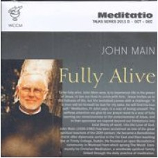 Fully Alive - John Main OSB