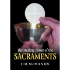 Healing Power Of The Sacraments; The