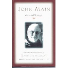 John Main- Essential Writings