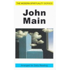 John Main - Arranged for Daily Reading