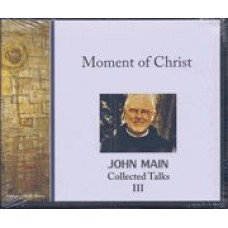 Moment of Christ - Collected Talks III