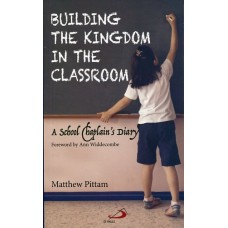 Building the Kingdom in the Classroom