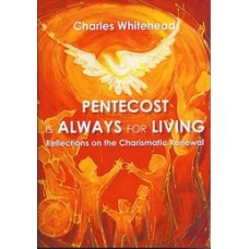 Pentecost is Always for Living