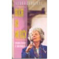 Rich in Mercy; the Personal Testimony of Linda Schubert