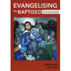 Evangelising the Baptised