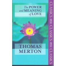 The Power and Meaning of Love