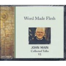 Word Made Flesh - Collected Talks VI